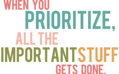 Priorities…Why They Matter!